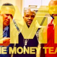The Original Mayweather Money Team.