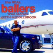 """Keith Middlebrook The Real """" Ballers"""" Episode 2"""